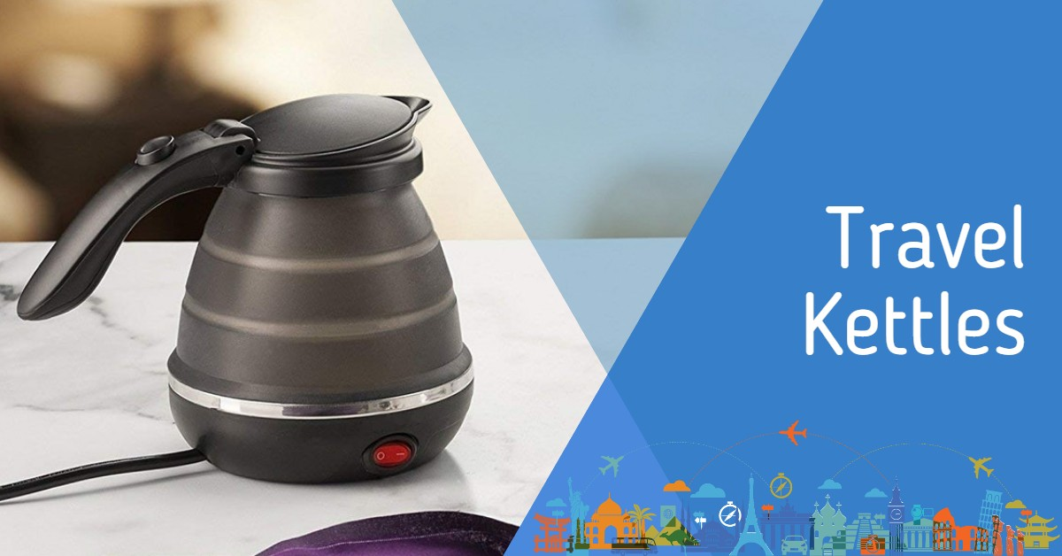 Travel Kettles - Featured Image