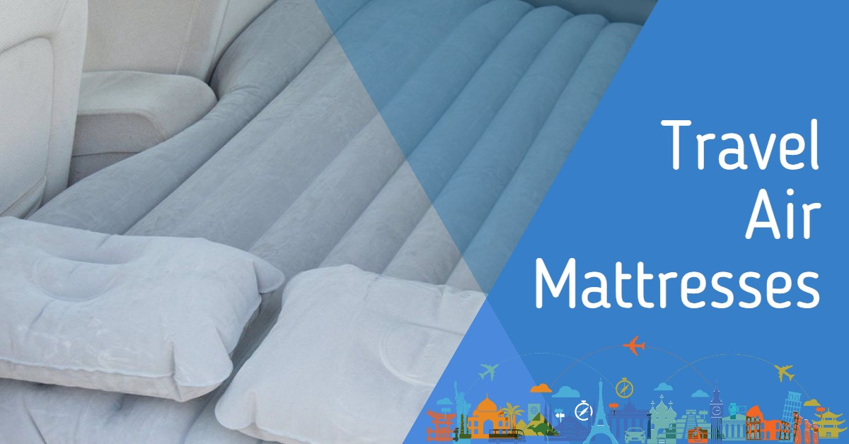 Travel Air Mattresses